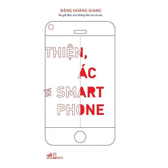 Thiện ác và Smart Phone