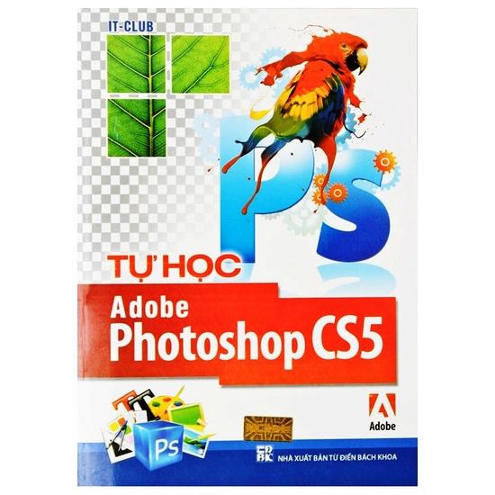 Tự học Adobe Photoshop CS5 + Tự học CorelDraw X5. Chỉ với 68.000đ
